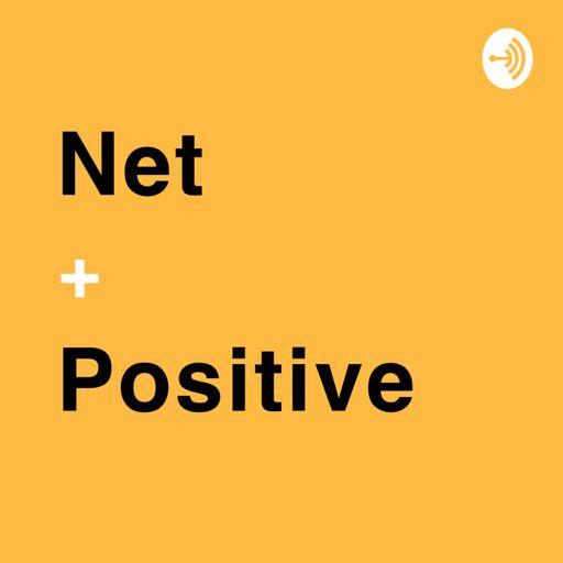 Cover art for podcast Net Positive with Blake Emal