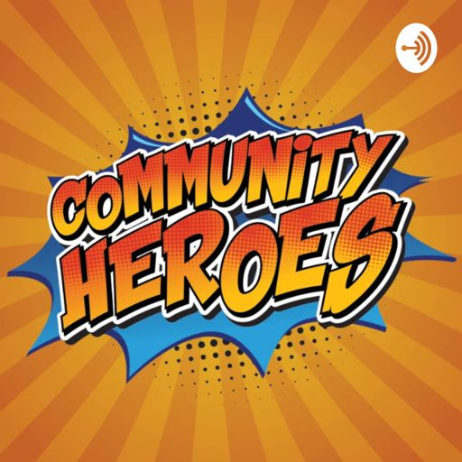 Cover art for podcast Community Heroes