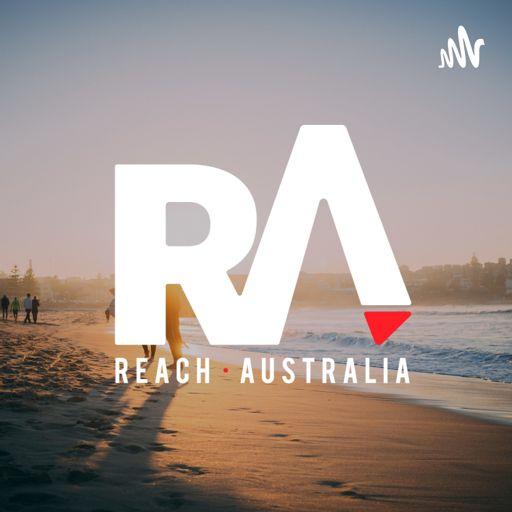 Cover art for podcast Reach Australia Podcast