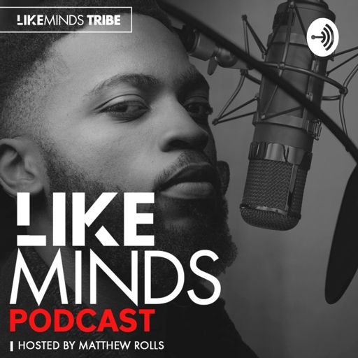 Cover art for podcast LIKEMINDS WITH MATTHEW ROLLS