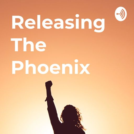 Cover art for podcast Releasing The Phoenix
