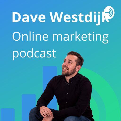 Cover art for podcast Dave Westdijk - Online Marketing