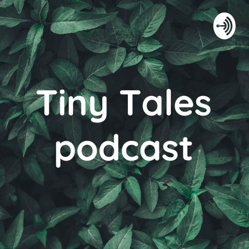 Cover art for podcast Tiny Tales podcast