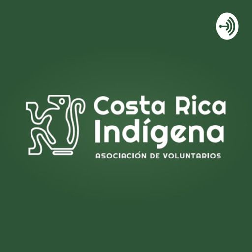 Cover art for podcast Costa Rica Indígena