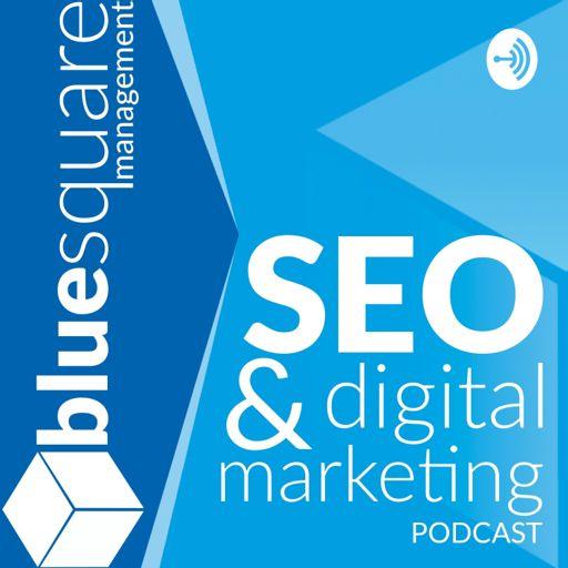 Cover art for podcast Blue Square SEO & Digital Marketing