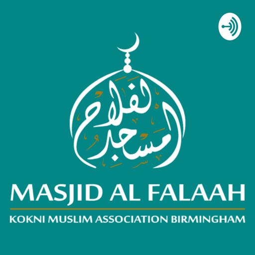 Cover art for podcast Kokni Muslim Association Birmingham / Masjid Al-Falaah