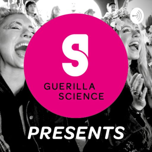 Cover art for podcast Guerilla Science Presents...