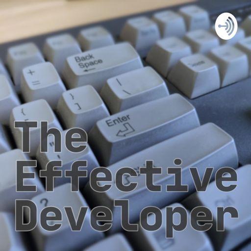 Cover art for podcast The Effective Developer
