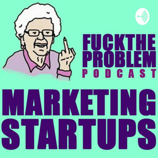 Cover art for podcast Fuck the Problem