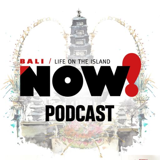 Cover art for podcast The NOW! Bali Podcast