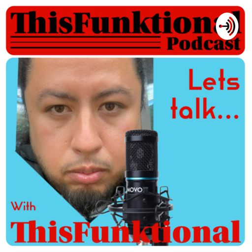 Cover art for podcast Lets Talk... with ThisFunktional