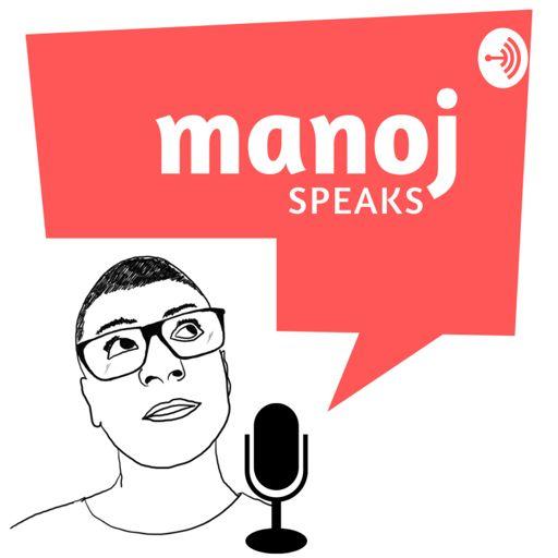 Cover art for podcast Manoj Speaks