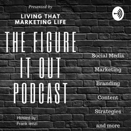 Cover art for podcast Social Media and Marketing: Figure It Out Podcast