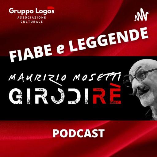 Cover art for podcast GIRODIRE' - Fiabe e Leggende della tradizione popolare italiana