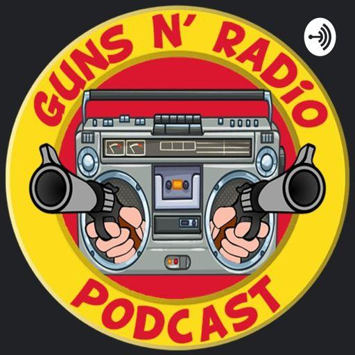 Cover art for podcast Guns N' Radio