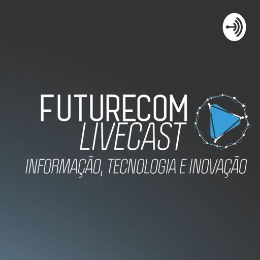 Cover art for podcast Futurecom LiveCast