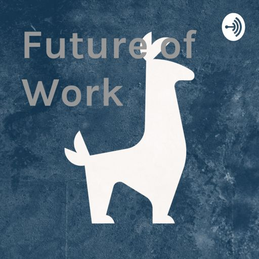 Cover art for podcast Future of Work