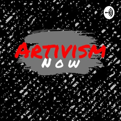 Cover art for podcast Artivism NOW!