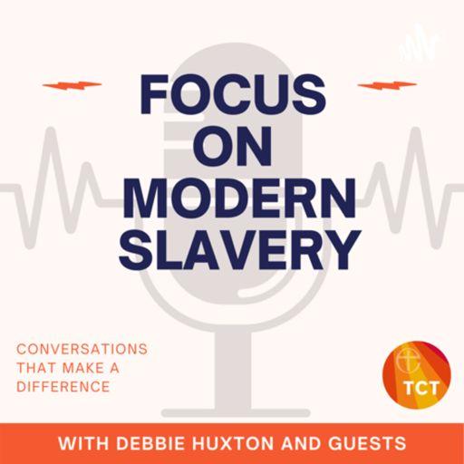 Cover art for podcast Focus on Modern Slavery!