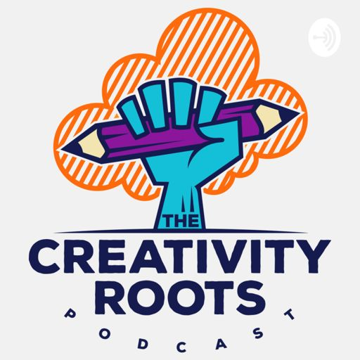Cover art for podcast The Creativity Roots Podcast