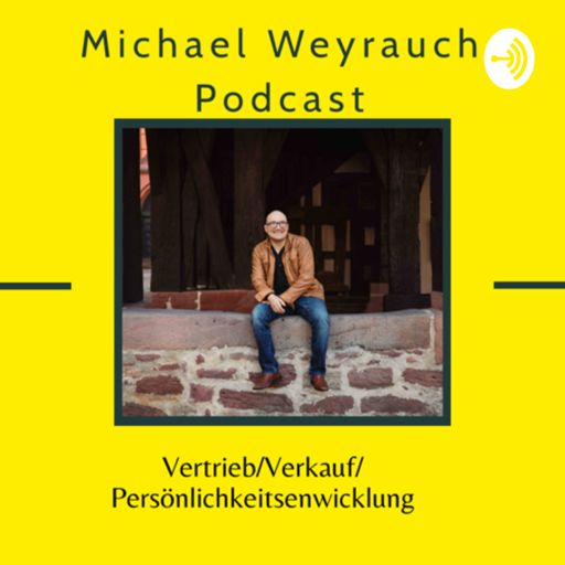 Cover art for podcast MichaelWeyrauchPodcast