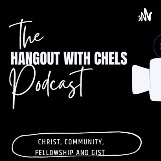 Cover art for podcast Hangout With Chels