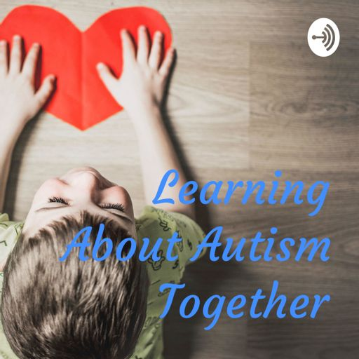 Cover art for podcast Learning About Autism Together