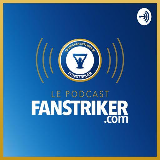 Cover art for podcast Fanstriker - Un podcast sur la fan expérience et le sport business
