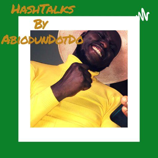 Cover art for podcast HashTalks With Abiodun.Do