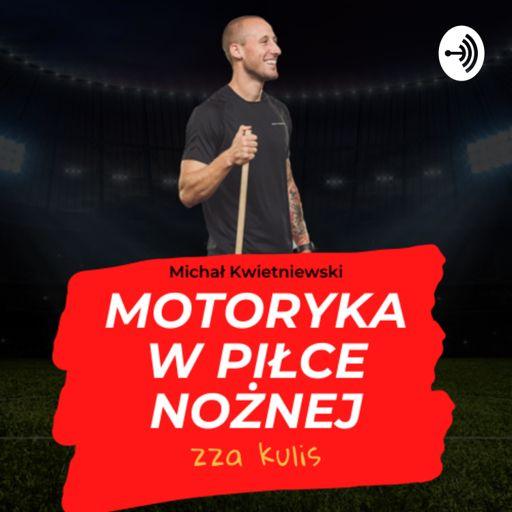 Cover art for podcast Motoryka w piłce nożnej - zza kulis