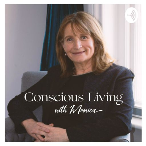 Cover art for podcast Conscious Living with Monica