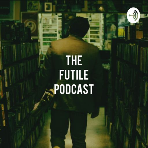 Cover art for podcast The Futile Podcast