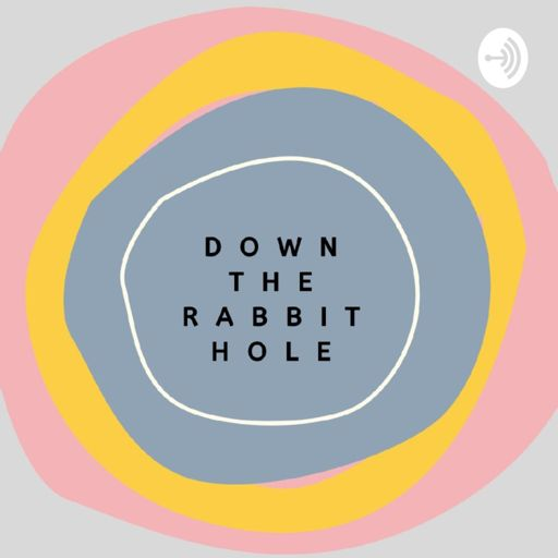 Cover art for podcast Down The Rabbit Hole
