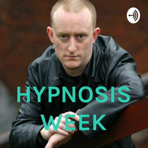Cover art for podcast HYPNOSIS WEEK