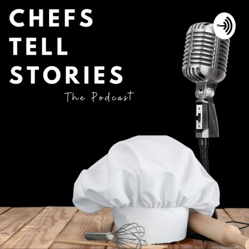Cover art for podcast Chefs Tell Stories
