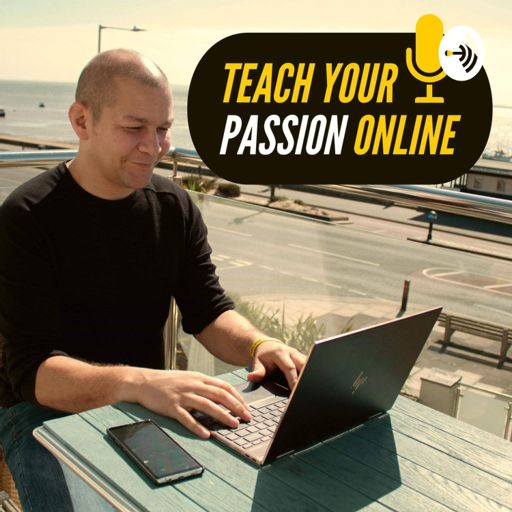 Cover art for podcast Teach Your Passion Online