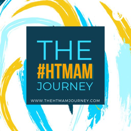 Cover art for podcast The #HTMAM Journey