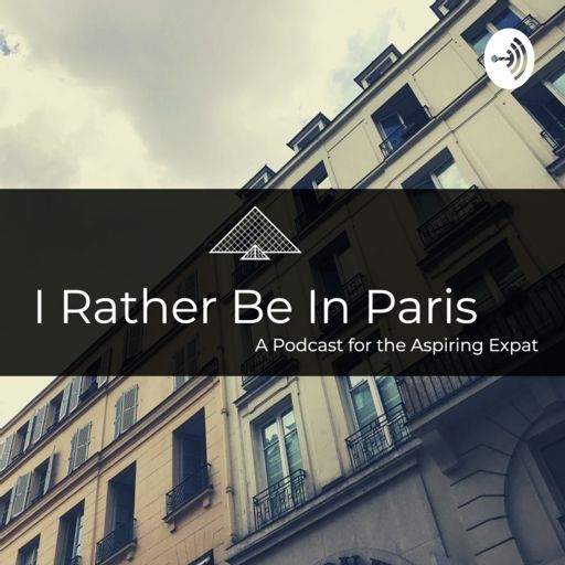 Cover art for podcast I Rather Be In Paris