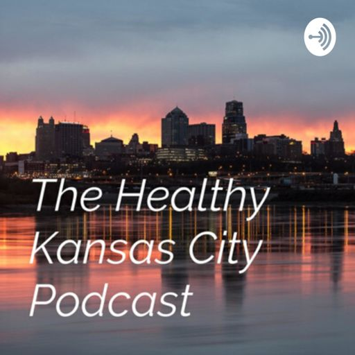 Cover art for podcast The Healthy Kansas City Podcast