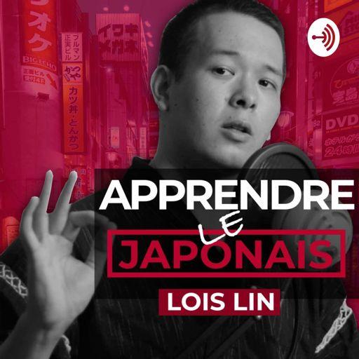 Cover art for podcast Apprendre le japonais avec Lois Lin