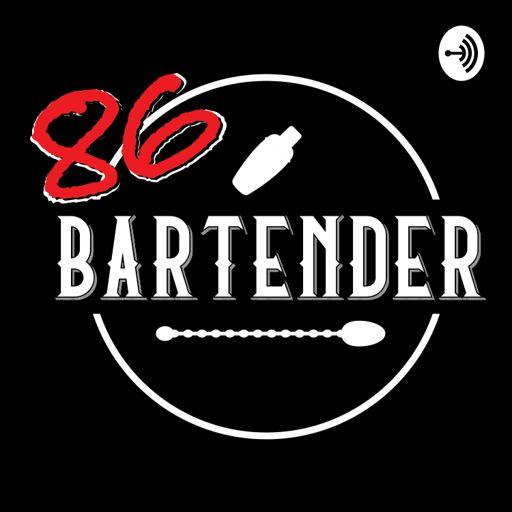 Cover art for podcast 86 Bartender
