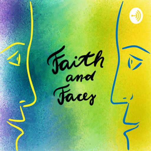 Cover art for podcast Faith and Faces