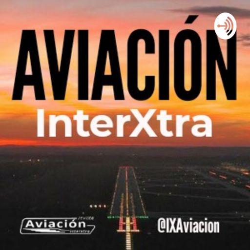 Cover art for podcast Aviación InterXtra