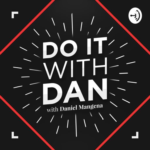 Cover art for podcast Do It With Dan