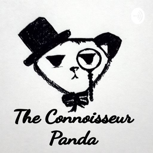 Cover art for podcast The Connoisseur Panda