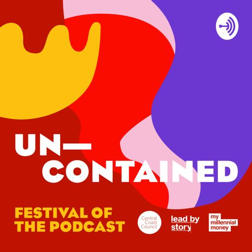 Cover art for podcast unContained Festival of the Podcast