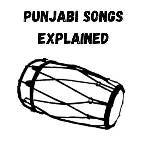 Cover art for podcast Punjabi Songs Explained