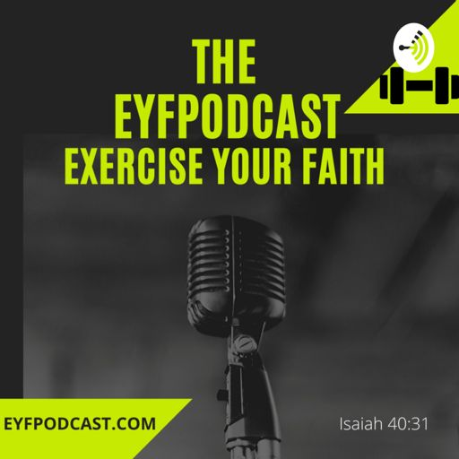 Cover art for podcast EYFPodcast Exercise Your Faith