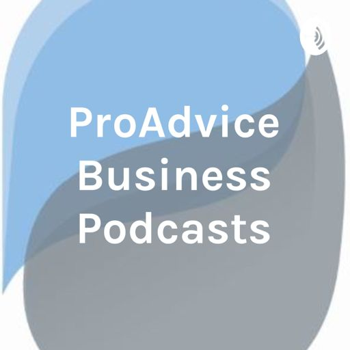 Cover art for podcast ProAdvice Business Podcasts - We help family business prosper