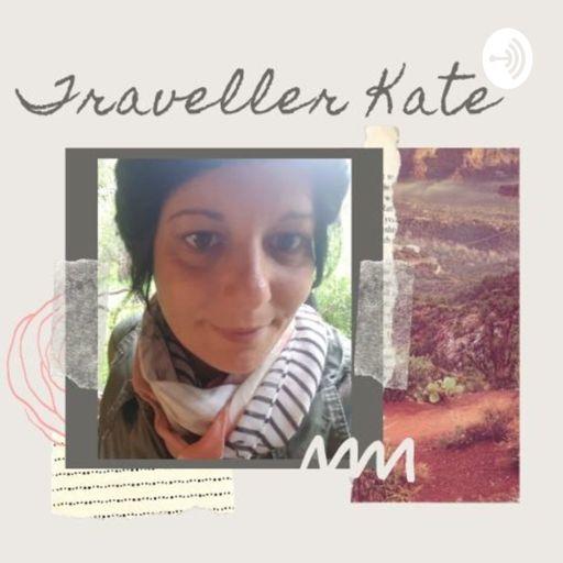 Cover art for podcast Traveller Kate